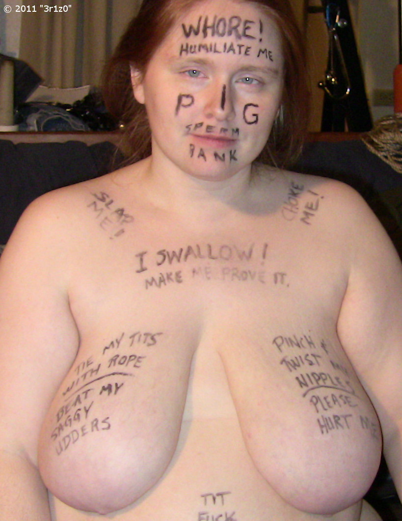 Body humiliation whore writing